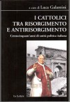 I-cattolici-tra-Risorgimento-e-antirisorgimento